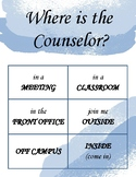 Where is the Counselor, Psychologist, or SLP? door sign (blue)