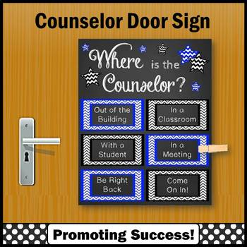Where is the School Counselor Door Sign 8x10 or 16x20 Blue and Black