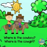"Answering Questions using Prepositions--""Where is the Cowboy?"""