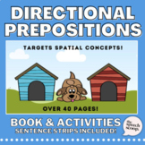 Where is the Dog? Activity & Book! PREPOSITONS /SPATIAL CO