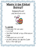 Where is the Easter Bunny? Beginning Reader