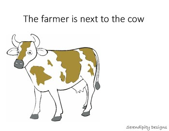 Where is the Farmer?   IN, ON, UNDER, NEXT TO
