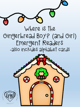 Where is the Gingerbread Boy? (and Girl)  Emergent Reader