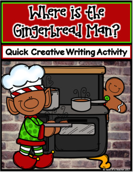 Where is the Gingerbread Man? Writing Activity