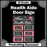 School Health Aide Office Door Sign, Nursing Gift Idea NOT EDITABLE