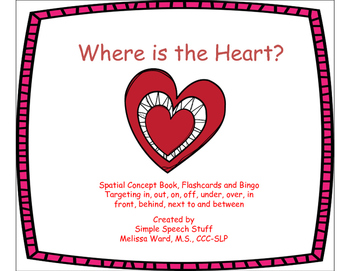 Where is the Heart? Valentine Spatial Concept Book,Flashcards and Bingo!