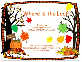 Where is the Leaf-Spatial Concept Book, Bingo, Flashcards!