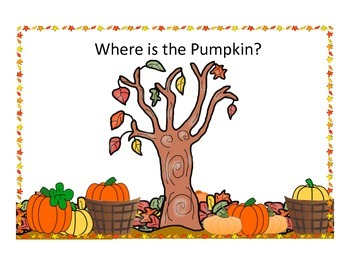 Where is the Pumpkin? Fall Spatial Basic Concept Activity