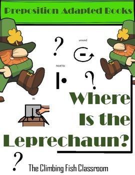 Where is the Leprechaun? A Preposition Adapted Book