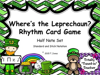 Where is the Leprechaun?  {Half Note Set}