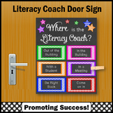 Where is the Literacy Coach Sign, Door Poster, NOT EDITABLE