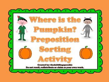 Where is the Pumpkin? Halloween prepositions sorting ...