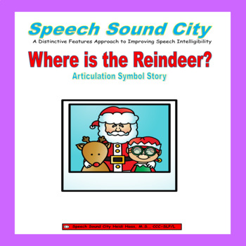 Where is the Reindeer?  Articulation Symbol Stories by Speech Sound City