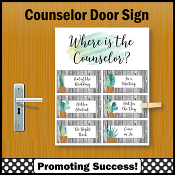 Where is the School Counselor Sign, Cactus Succulents Office Decor NOT EDITABLE