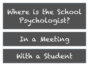 Where is the School Psychologist? - Chalkboard Style