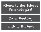 Where is the School Psychologist? - Chalkboard Style