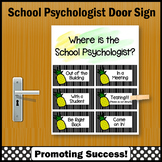 Where is the School Psychologist Door Sign, Pineapples Theme NOT EDITABLE
