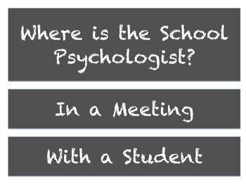 Where is the School Psychologist? Door Signs