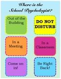 Where is the School Psychologist, Office Door Decor