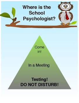 Where is the School Psychologist, Office Door Sign