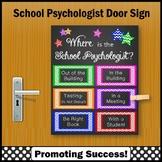 Where is the School Psychologist Door Sign 8x10 or 16x20 NOT EDITABLE