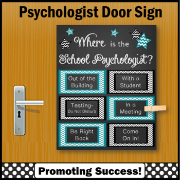 Where is the School Psychologist Sign Teal Black NOT EDITABLE