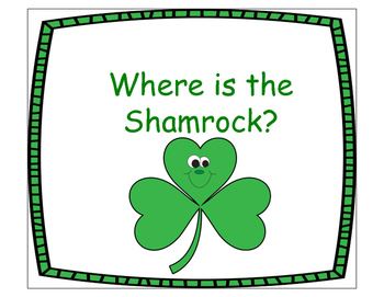 Where is the Shamrock? St.Patrick's Day Spatial Concepts