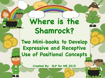 Where is the Shamrock?  Two Mini-books to Develop Language {FREEBIE}