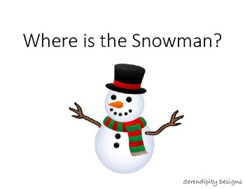 Where is the Snowman?   In, On, Next to, Under