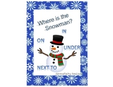 Where is the Snowman? | In, On, Next to, Under