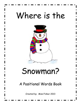 Where is the Snowman?  A Positional Words Book