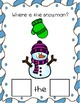 Where is the Snowman? A Preposition Adapted Book