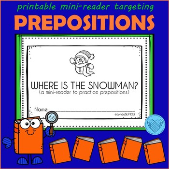 Where is the Snowman?  (emergent reader targeting prepositions)