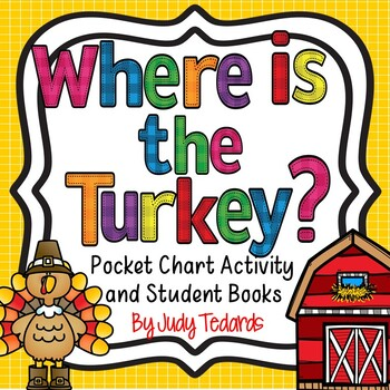 Where is the Turkey?  (A book and pocket chart activity)