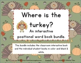 Positional word Interactive book BUNDLE: Where is the Turkey?