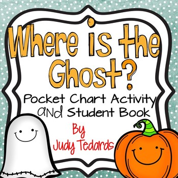 Where is the ghost? (Pocket Chart Activity)