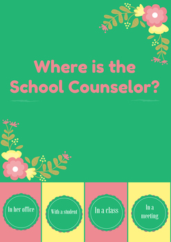 Where is the school counselor?