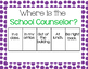 Where is the school counselor POSTER