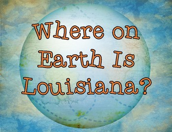 Where on Earth Is Louisiana? Flip Book