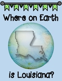 Where on Earth Is Louisiana? Interactive Notebook Graphic Organizer