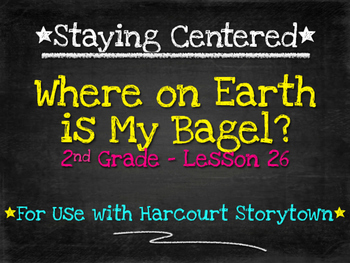 Where on Earth is My Bagel?  2nd Grade Harcourt Storytown Lesson 26