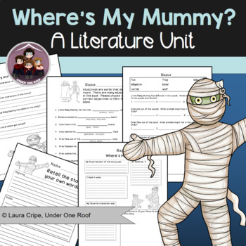 Where's My Mummy: A Literature Unit for Halloween