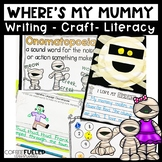 Where's My Mummy? Book Companion - Halloween Literacy, Wri