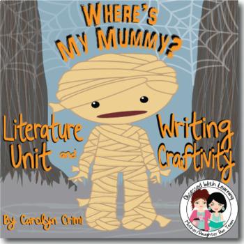 Where's My Mummy Literature Unit and Writing Craftivity
