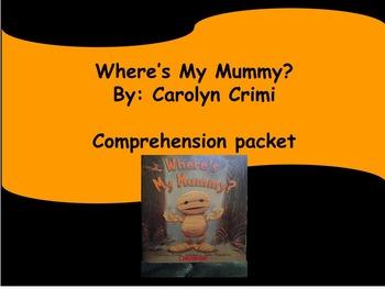 Where's My Mummy? : Reading Centers: Halloween