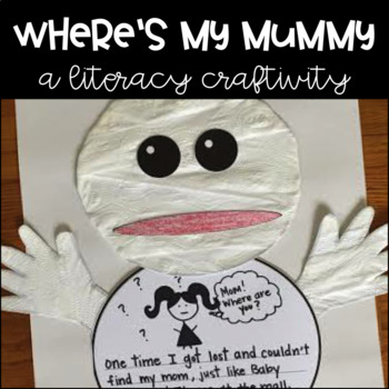 Where's My Mummy Reading & Writing Craftivity