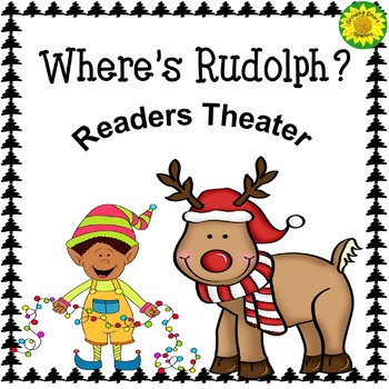 Where's Rudolph? A Readers Theater