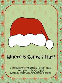Where's Santa's Hat? Christmas Prepositions Interactive Book