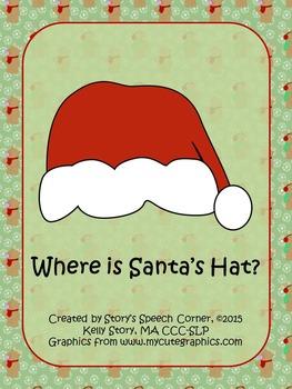 Where's Santa's Hat? Christmas Prepositions Interactive Book