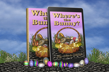 Where's the Bunny? An Easter Adventure Story (eBook)